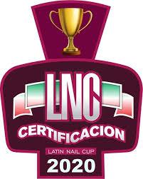 Certificación Latin Nail Cup 2020